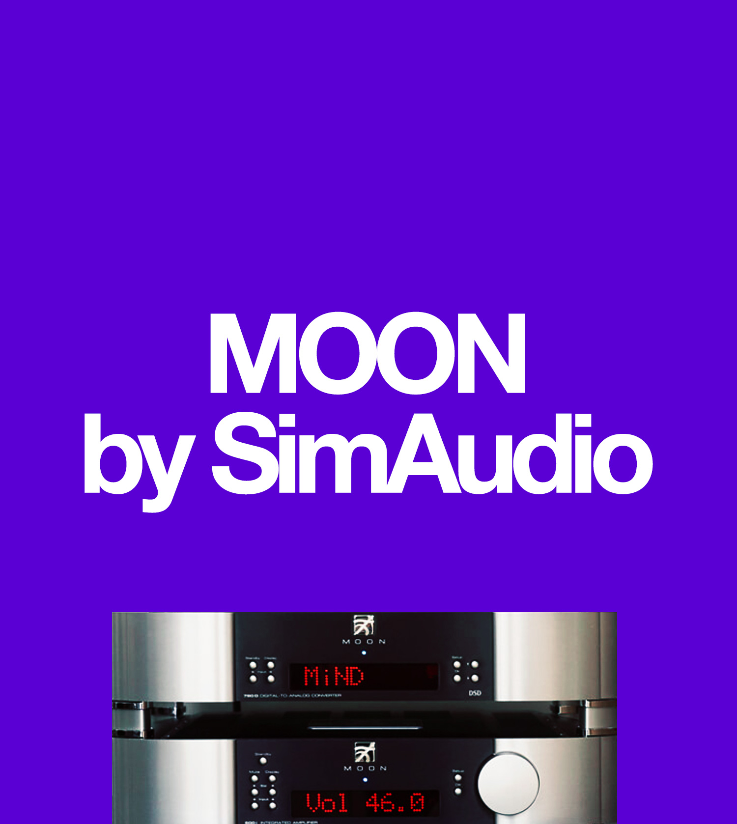 MOON by SimAudio, Hi-Fi