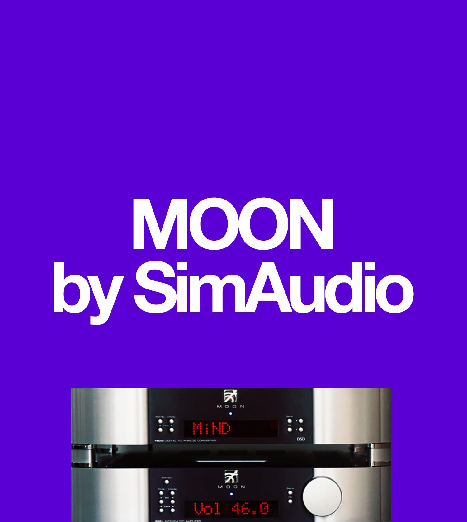 MOON by SimAudio, Hi-Fi