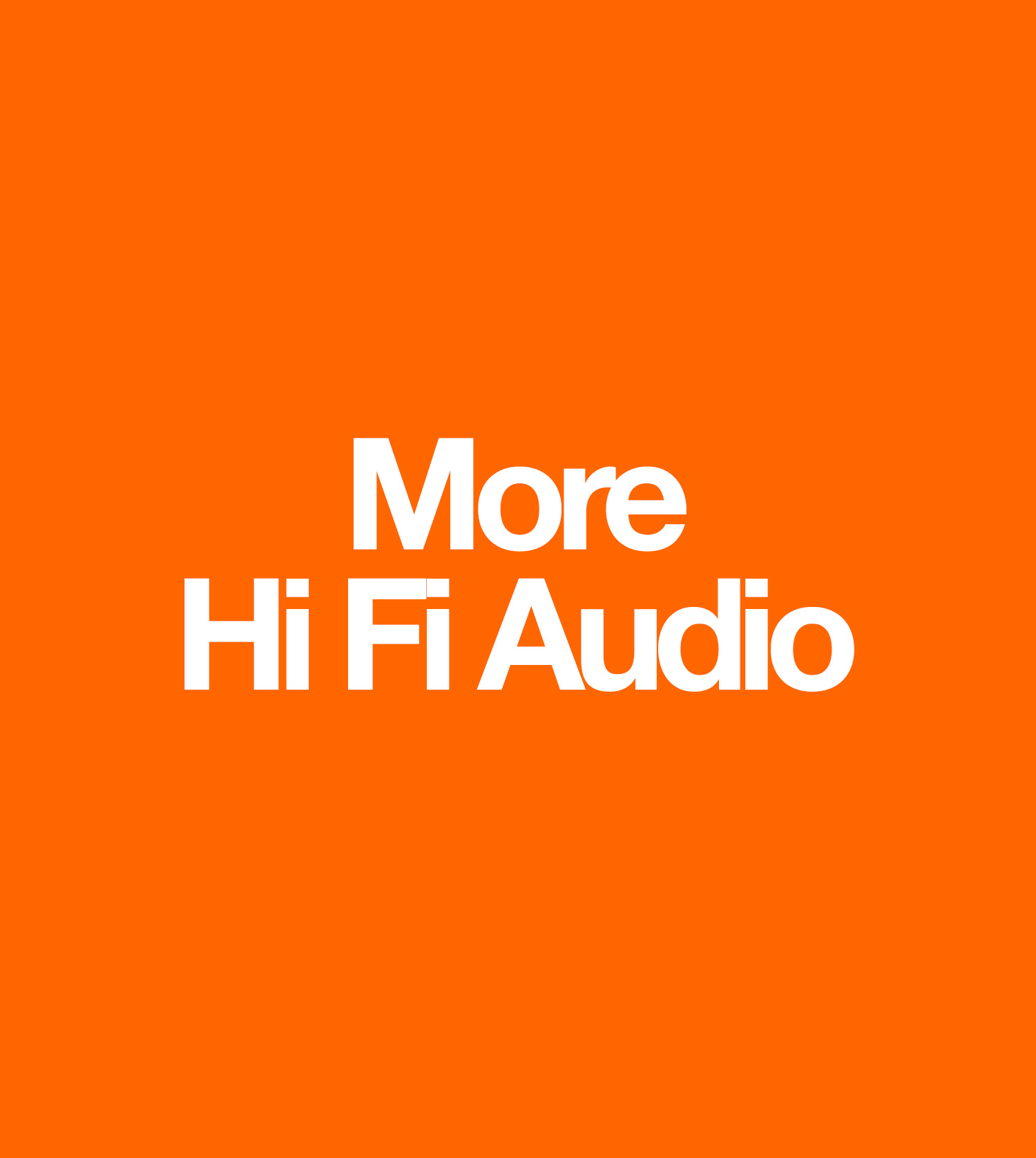 Hi-Fi Audio